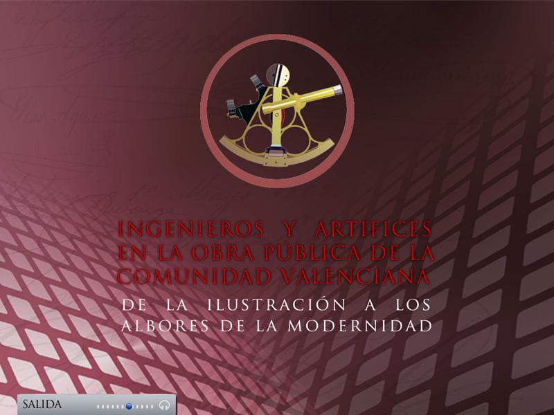 Ingenieros y artífices en la obra pública de la Comunidad Valenciana